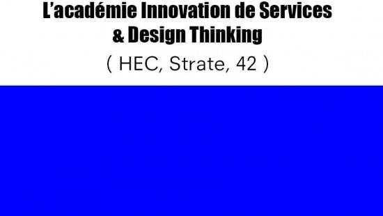 Design Thinking Académie écoles HEC, 42, Strate